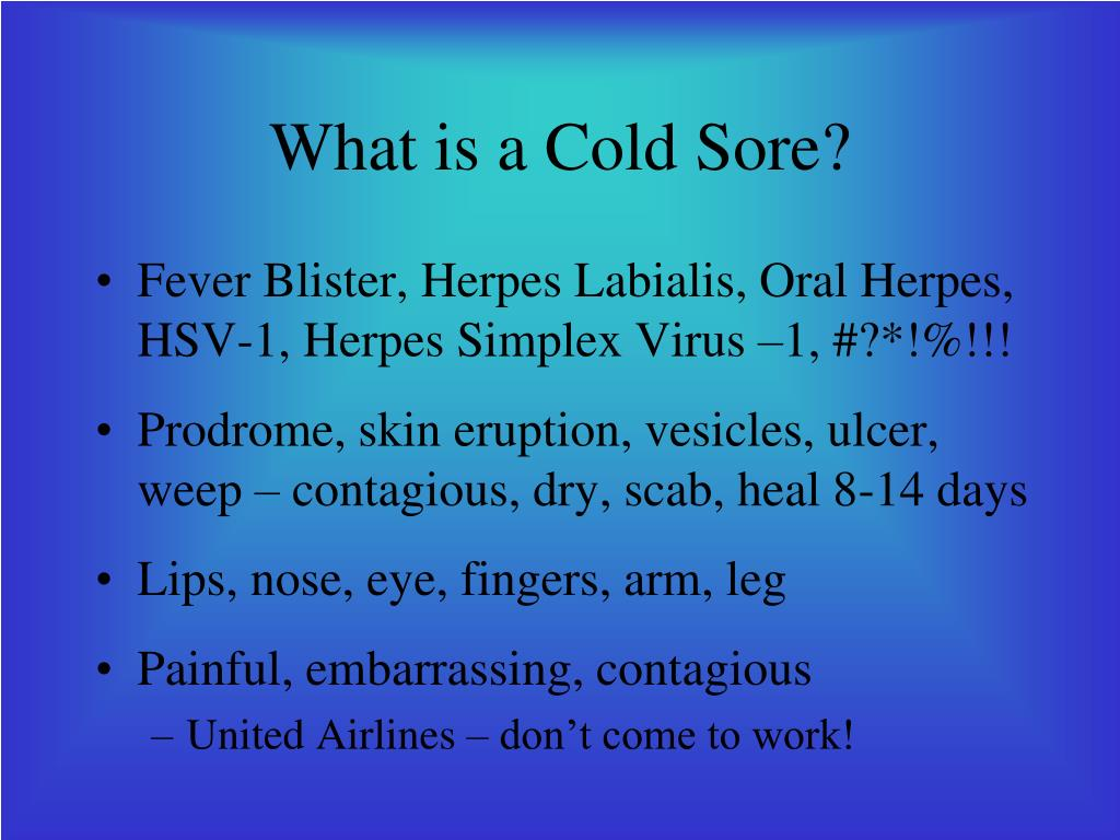What is a Cold Sore?