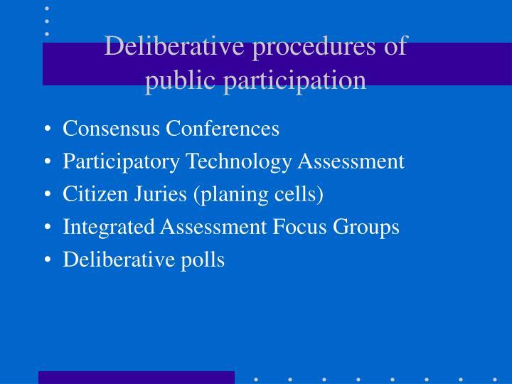 Deliberative procedures of