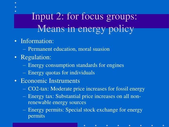Input 2: for focus groups: