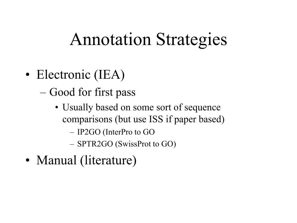 Annotation Strategies