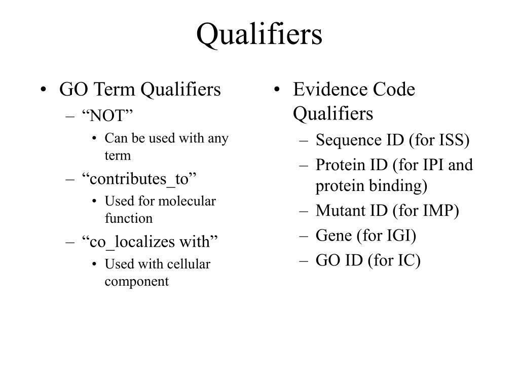 GO Term Qualifiers