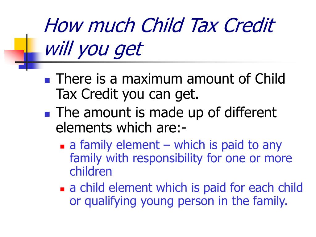 How much Child Tax Credit will you get
