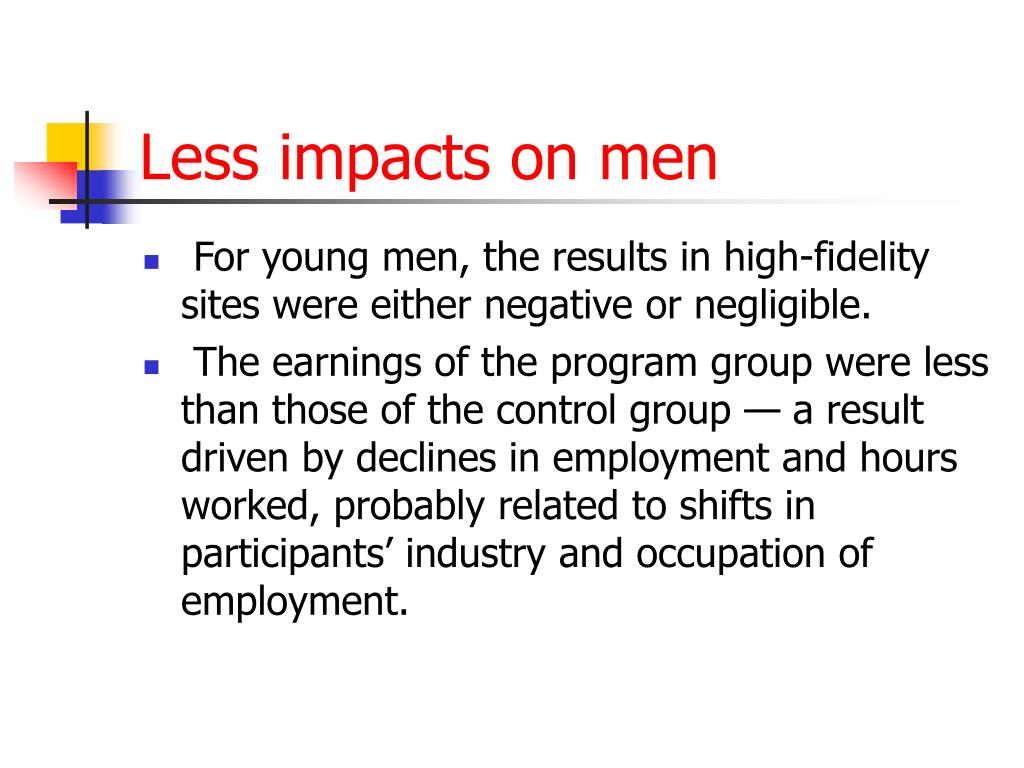 Less impacts on men