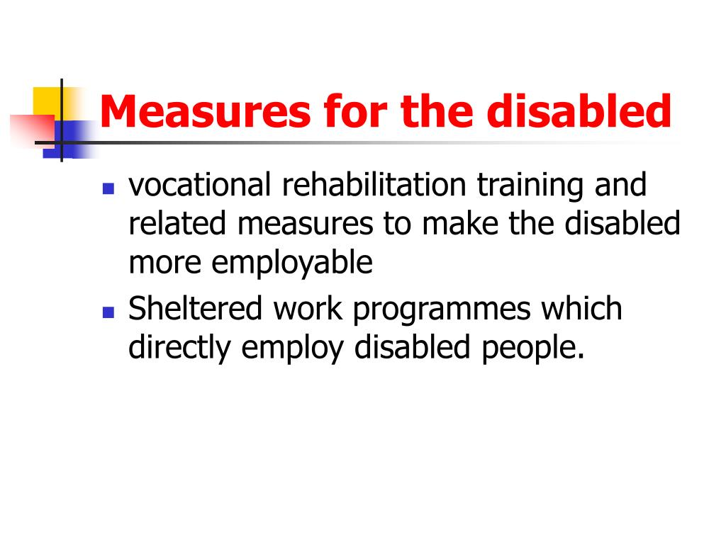 Measures for the disabled