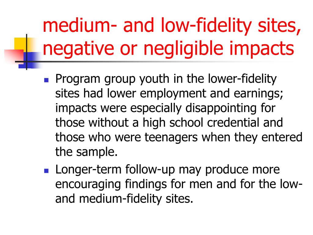 medium- and low-fidelity sites, negative or negligible impacts