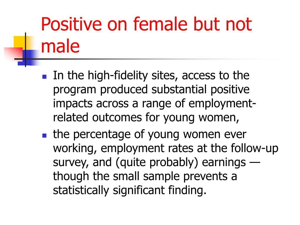 Positive on female but not male