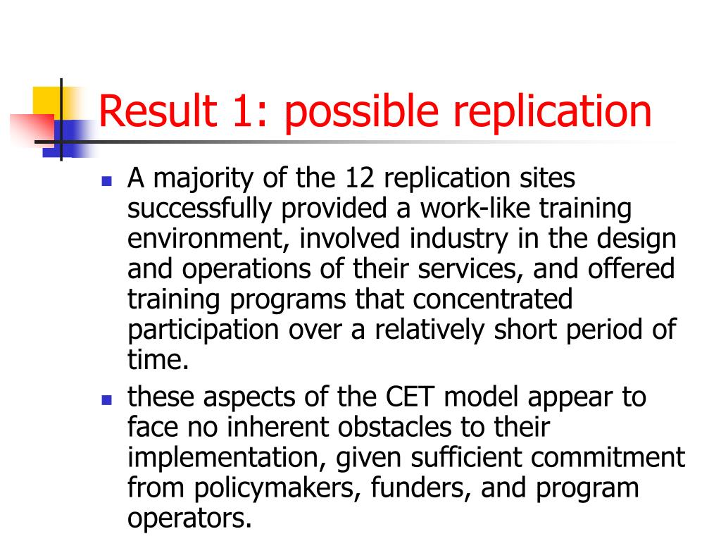 Result 1: possible replication