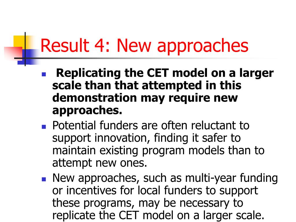 Result 4: New approaches