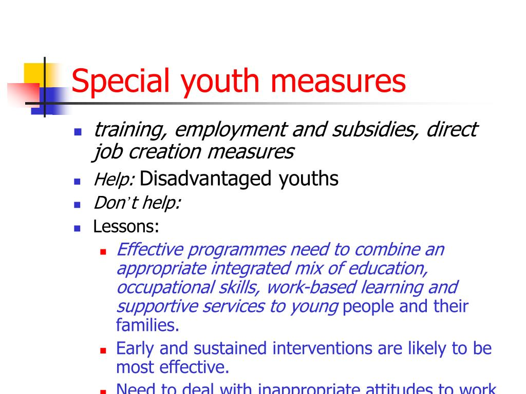 Special youth measures