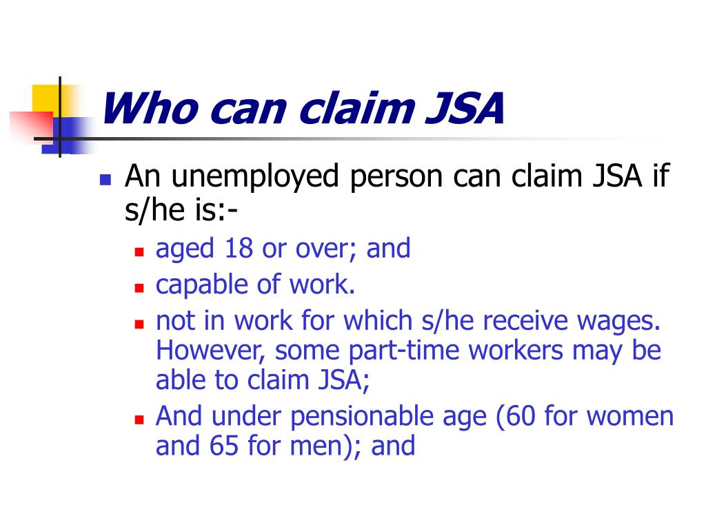 Who can claim JSA