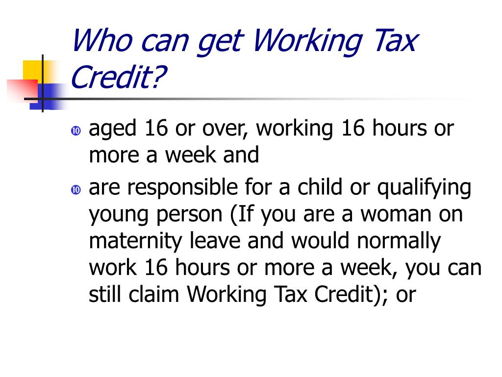 Who can get Working Tax Credit?