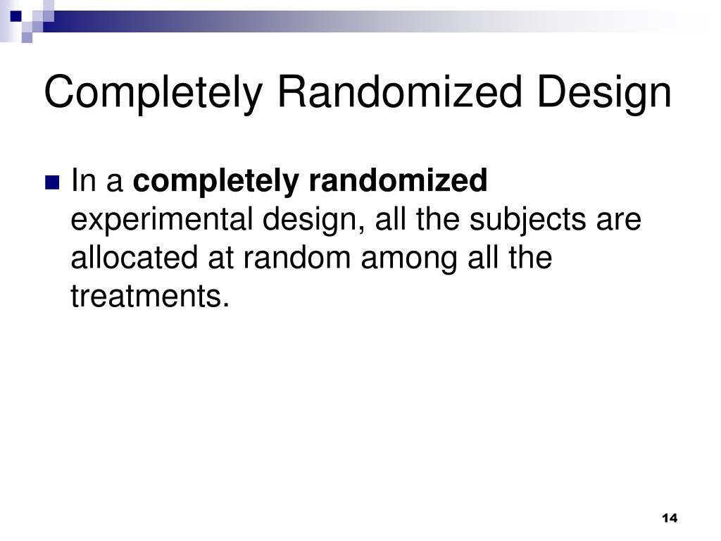 Completely Randomized Design