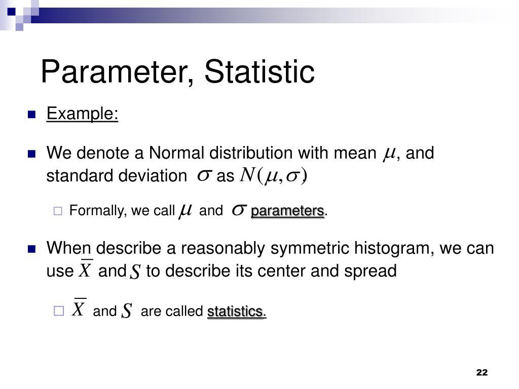 Parameter, Statistic
