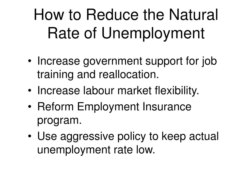 How to Reduce the Natural Rate of Unemployment