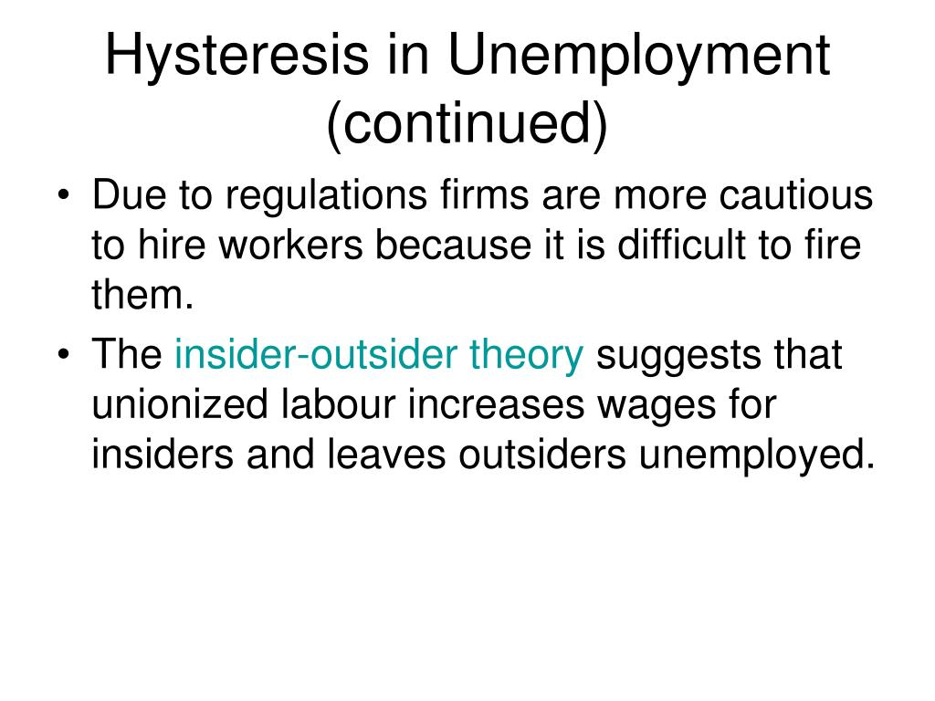 Hysteresis in Unemployment (continued)