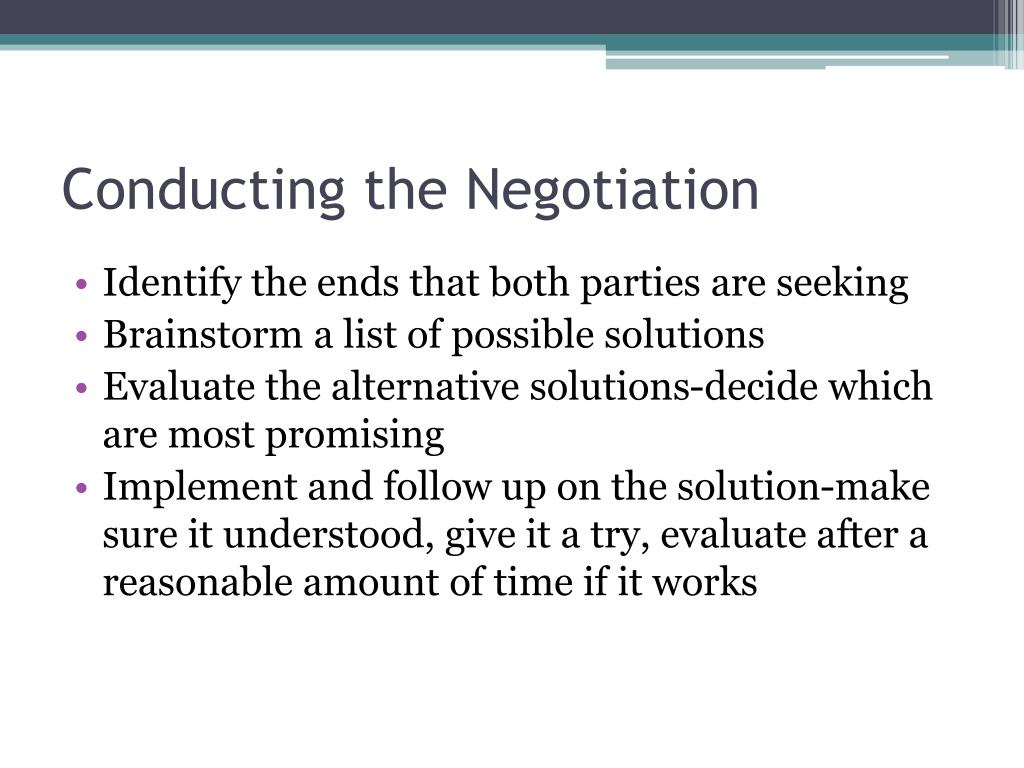 Conducting the Negotiation