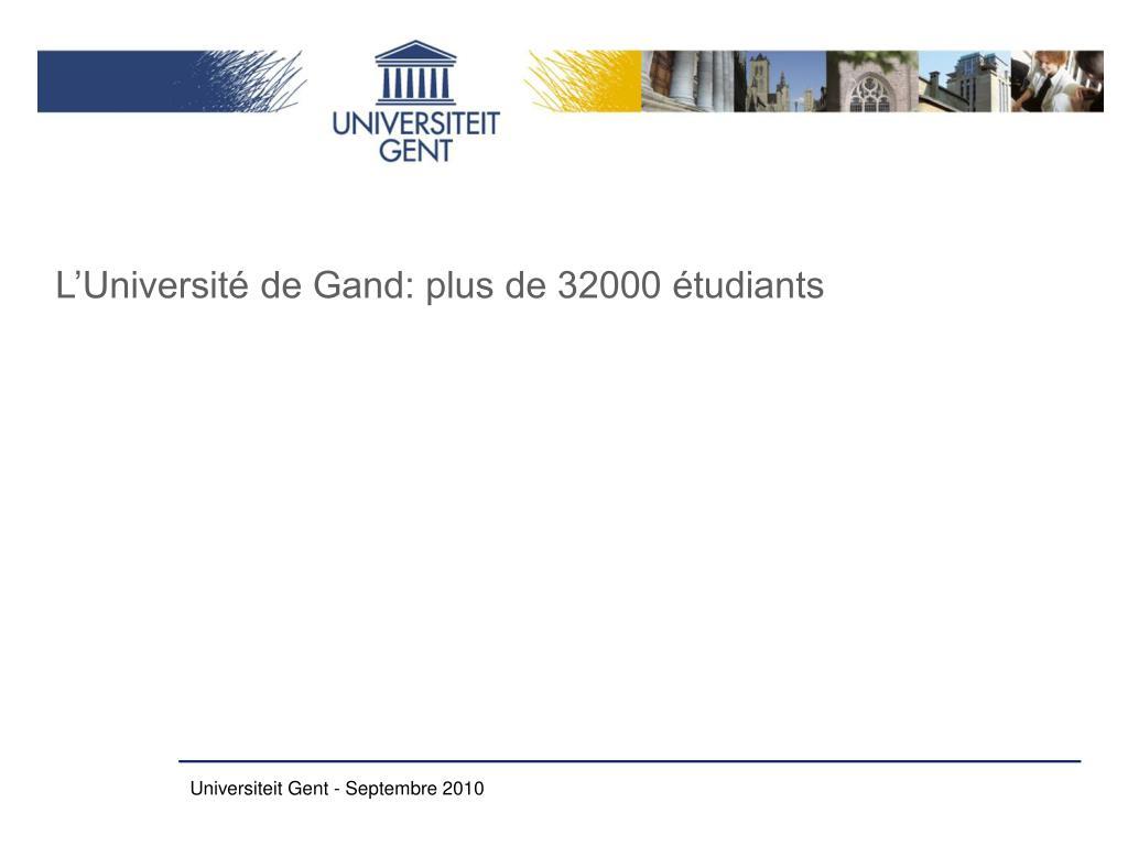 L'Université de Gand: plus de 32000 étudiants