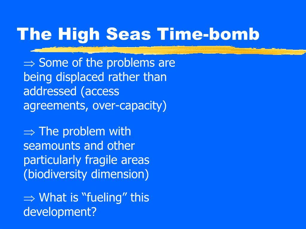 The High Seas Time-bomb