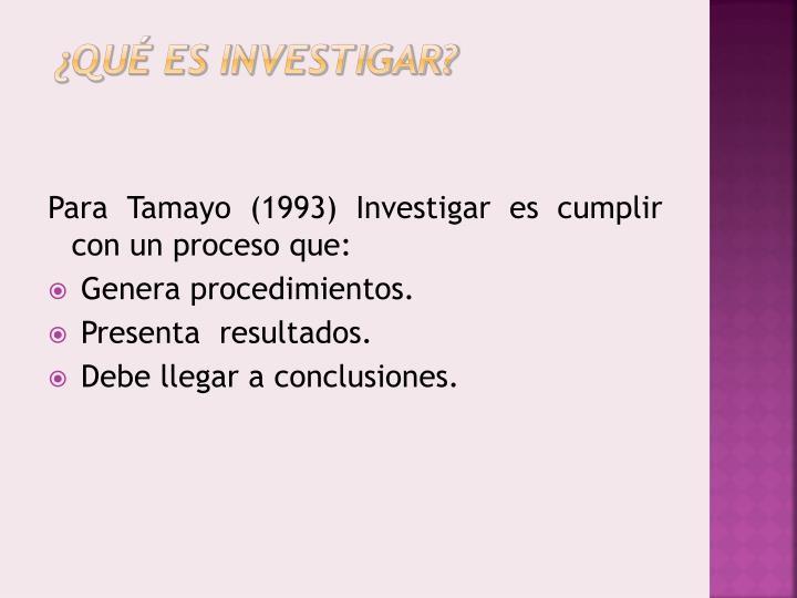Qu es investigar