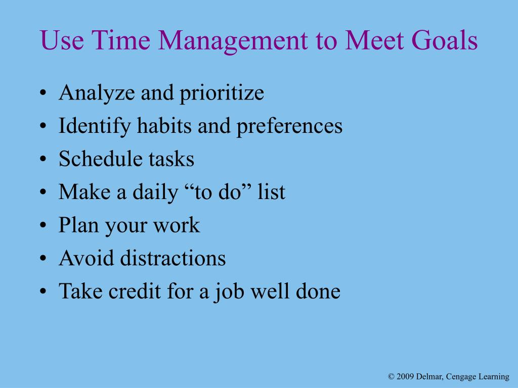 Use Time Management to Meet Goals