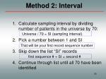 method 2 interval