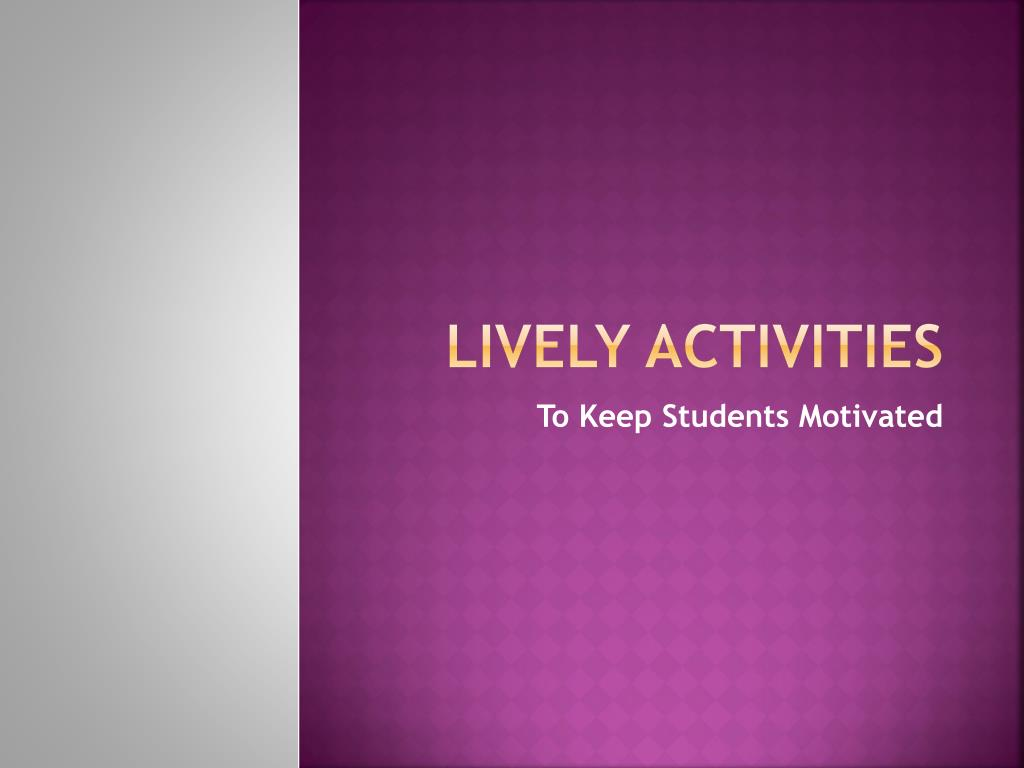 lively activities l.