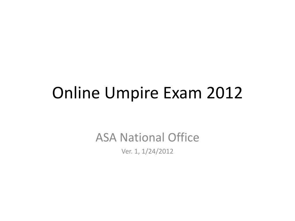 online umpire exam 2012 l.