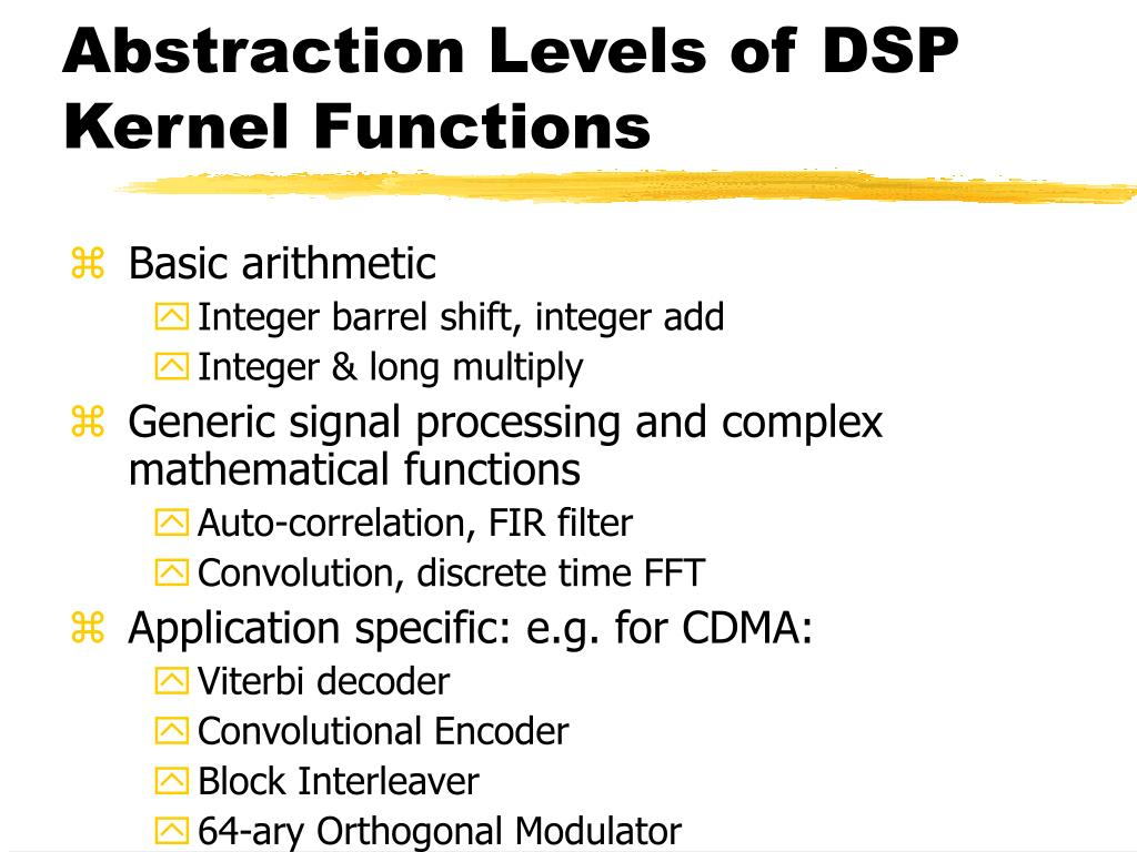 Abstraction Levels of DSP Kernel Functions