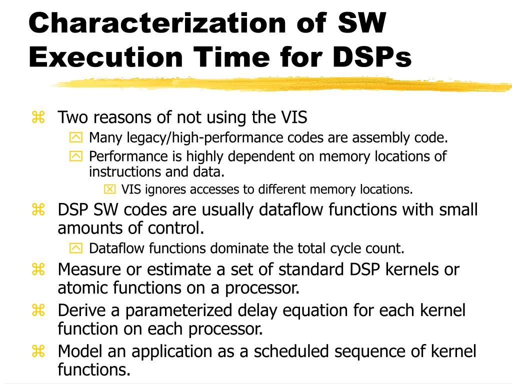 Characterization of SW Execution Time for DSPs