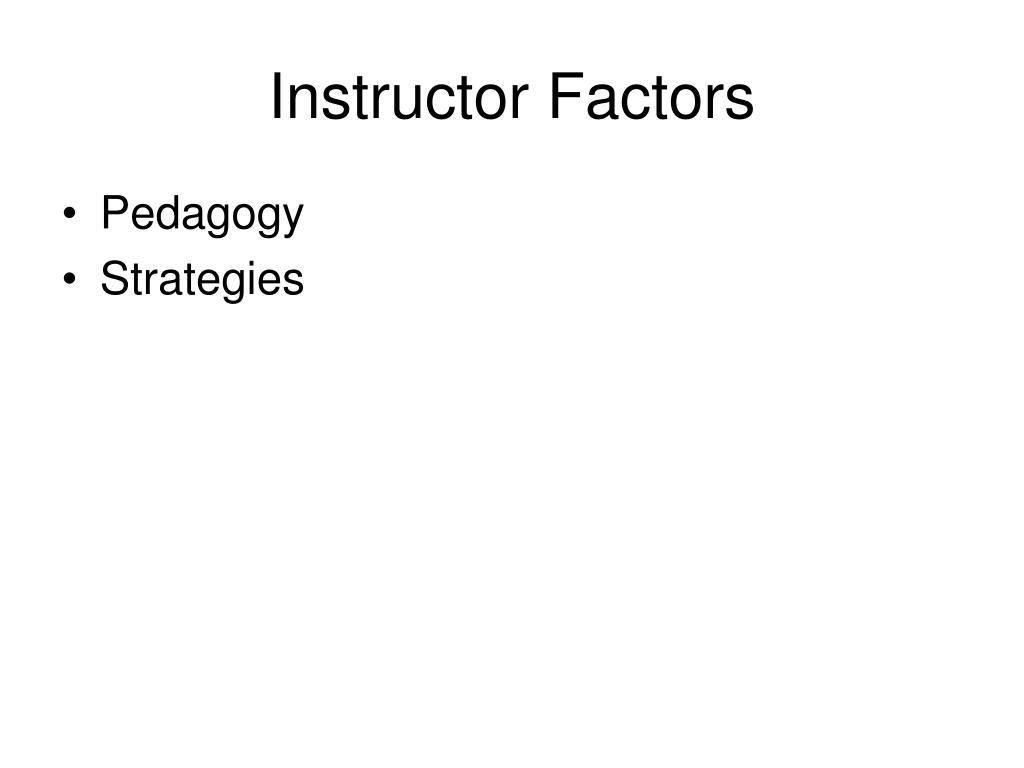 Instructor Factors