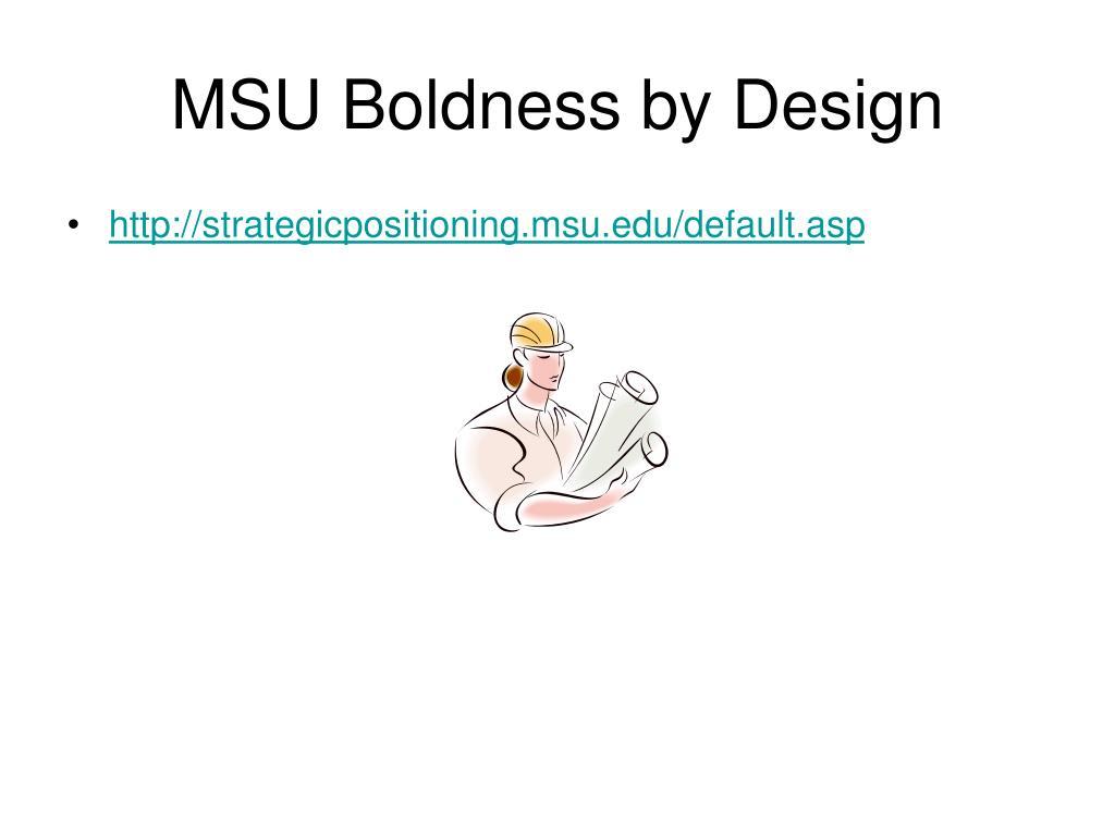 MSU Boldness by Design