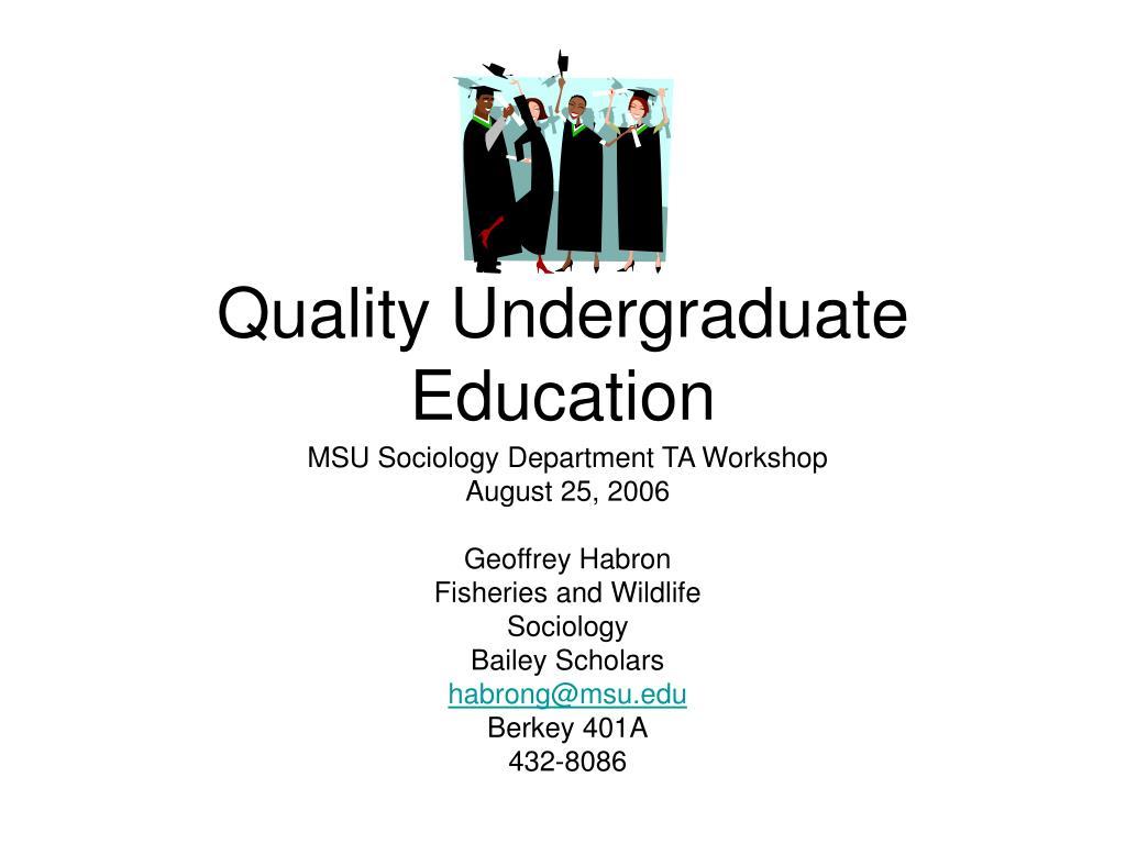 Quality Undergraduate Education