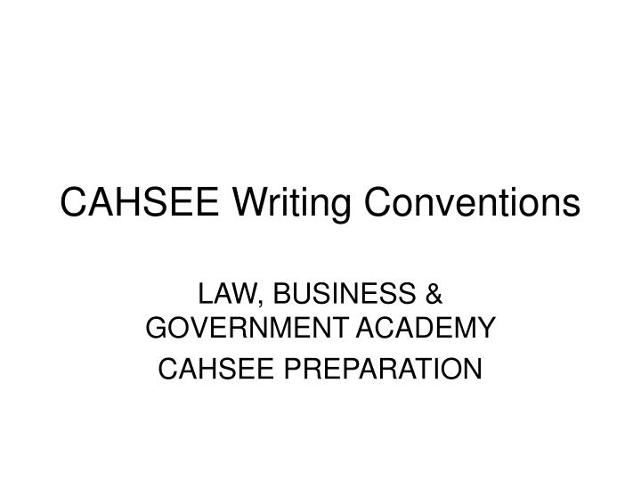 cahsee writing conventions n.