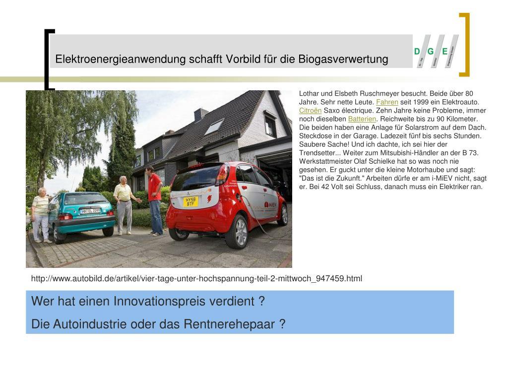 Elektroenergieanwendung schafft Vorbild für die Biogasverwertung