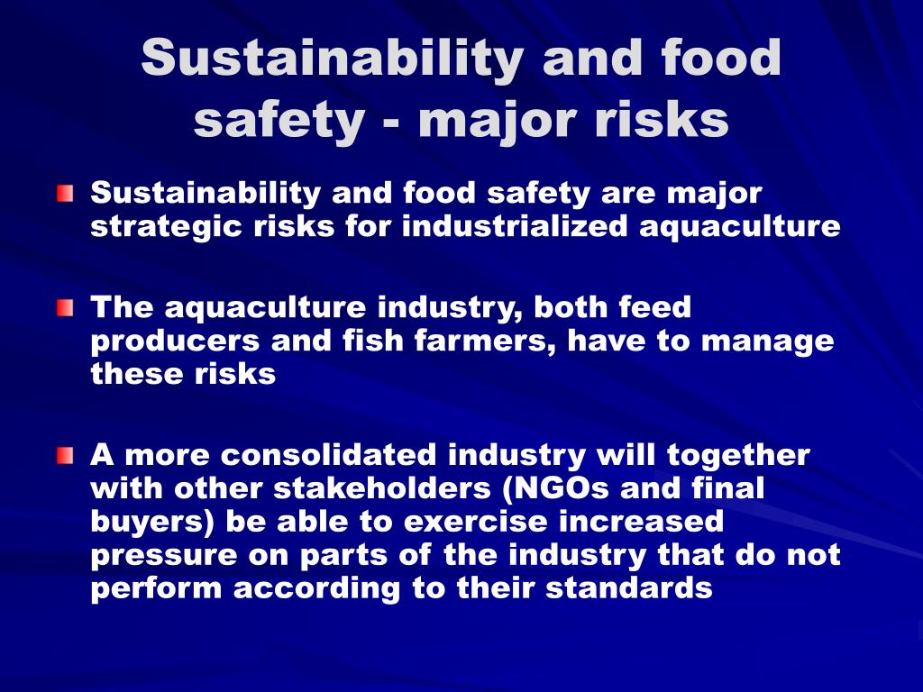 Sustainability and food safety - major risks