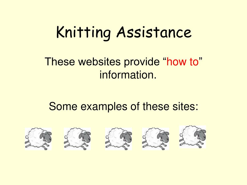 Knitting Assistance