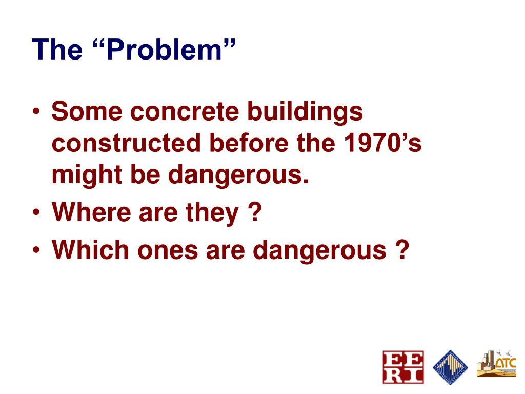 "The ""Problem"""