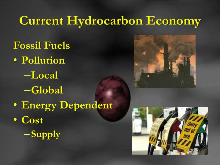 Current hydrocarbon economy