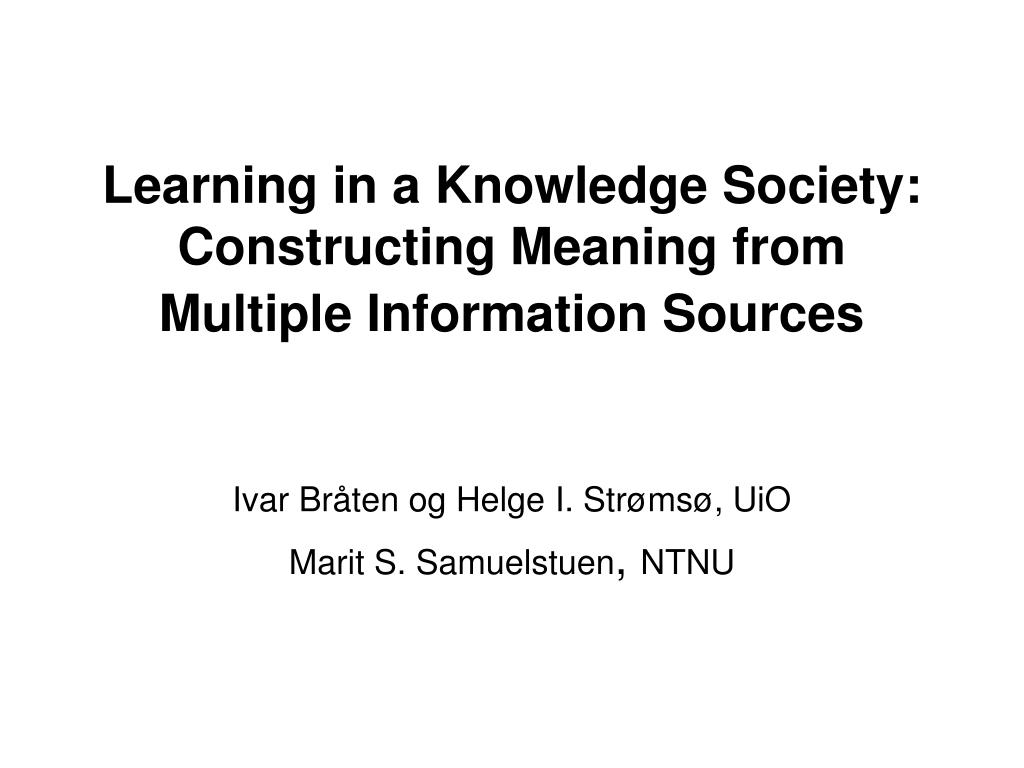 Learning in a Knowledge Society: