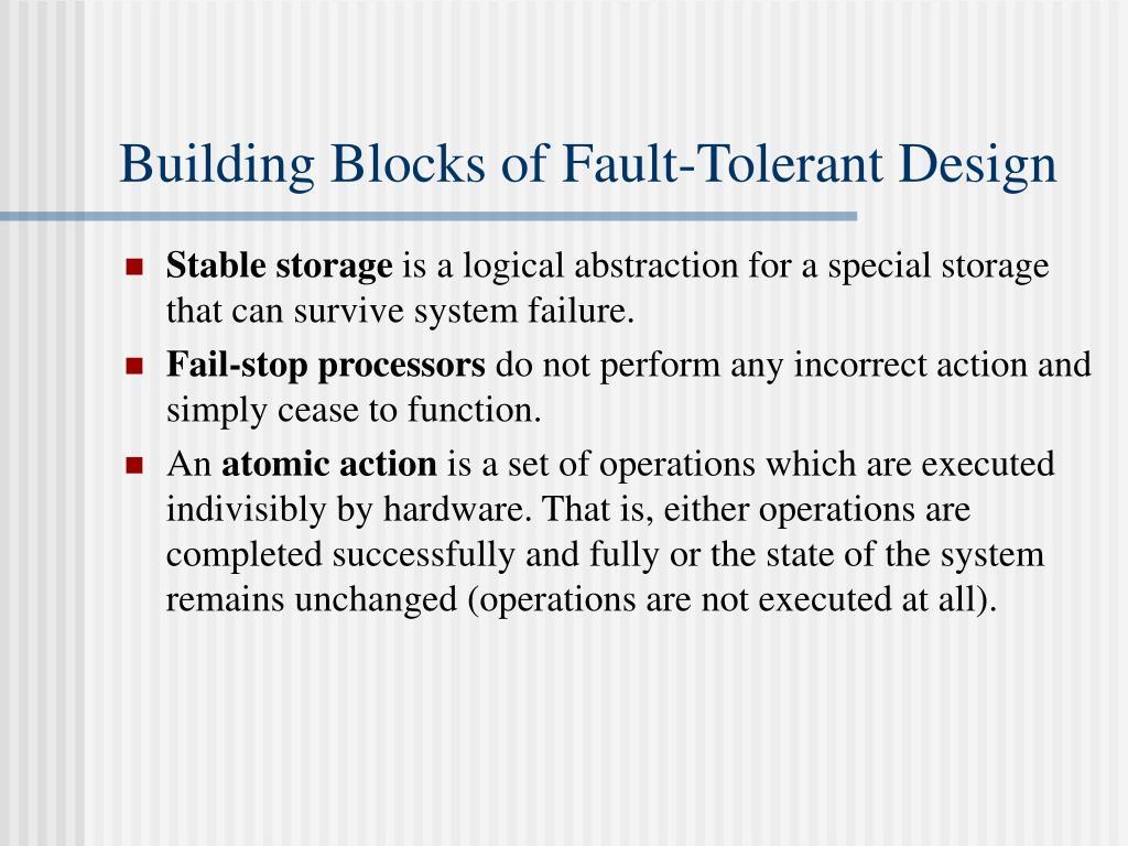Building Blocks of Fault-Tolerant Design