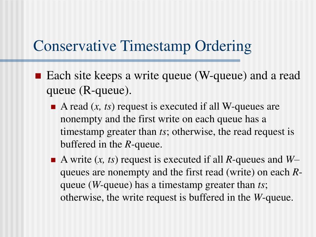 Conservative Timestamp Ordering