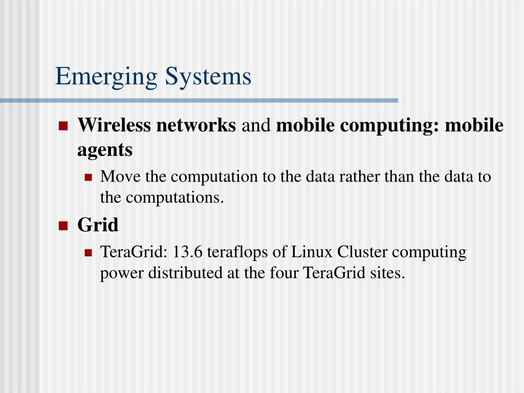 Emerging Systems