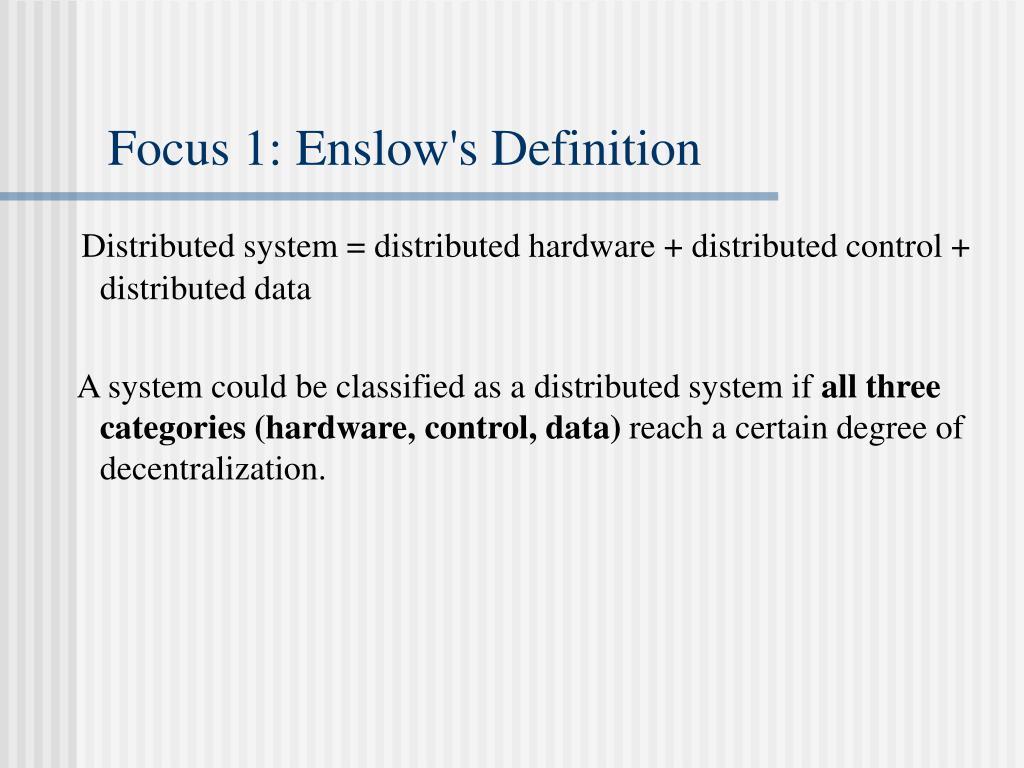 Focus 1: Enslow's Definition