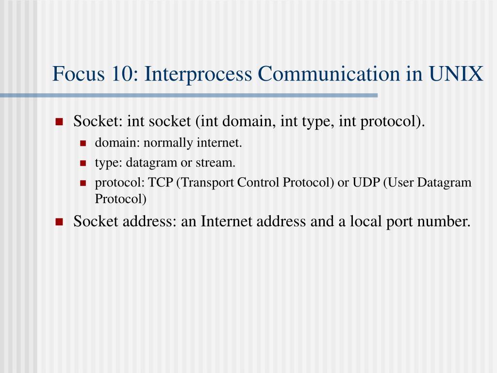 Focus 10: Interprocess Communication in UNIX