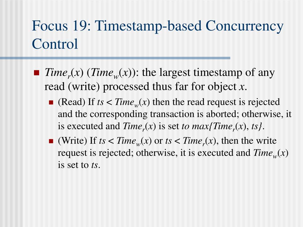Focus 19: Timestamp-based Concurrency Control