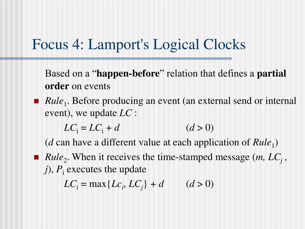 Focus 4: Lamport's Logical Clocks