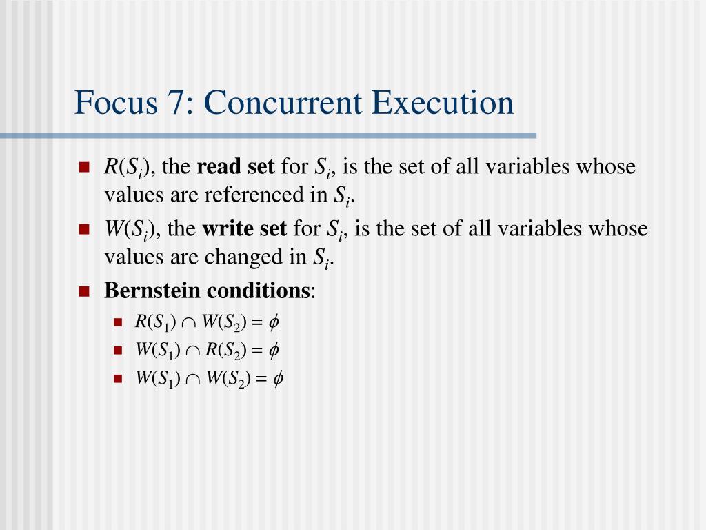 Focus 7: Concurrent Execution