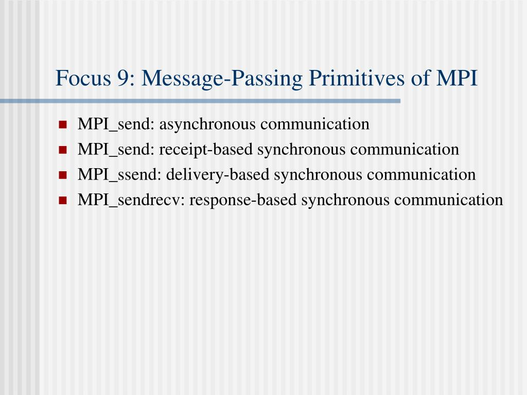 Focus 9: Message-Passing Primitives of MPI