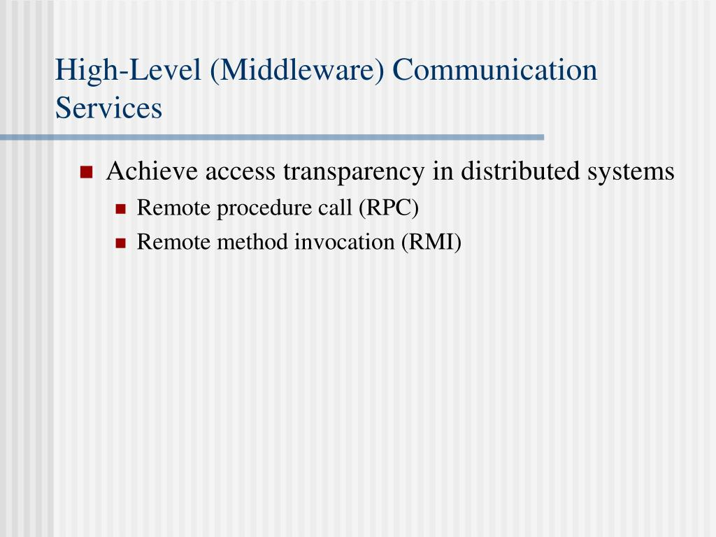 High-Level (Middleware) Communication Services