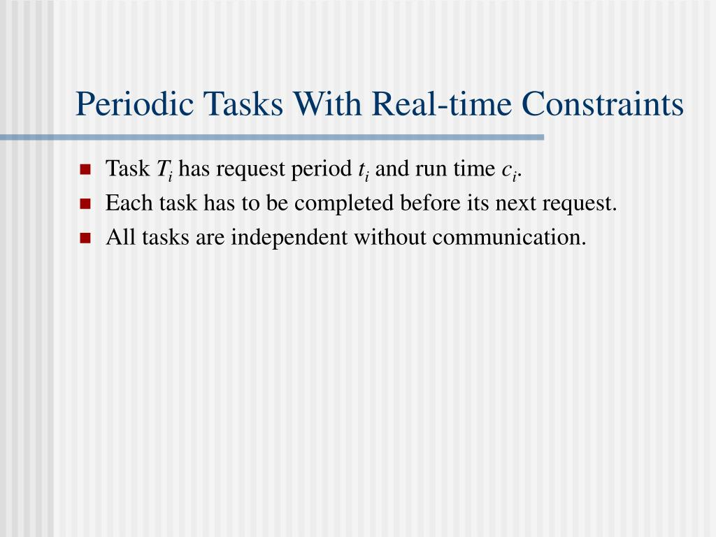 Periodic Tasks With Real-time Constraints